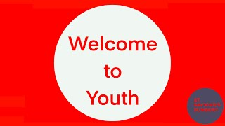 Welcome To Youth