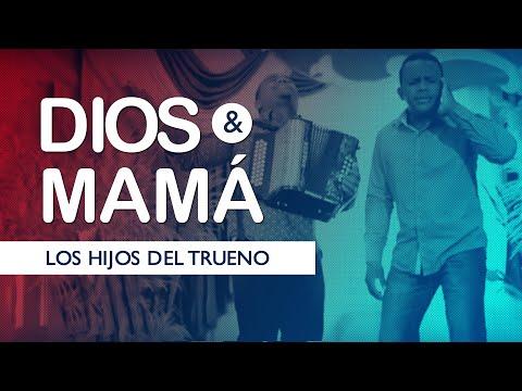 Los Hijos del Trueno - DIOS Y MAMA - Vídeo Oficial
