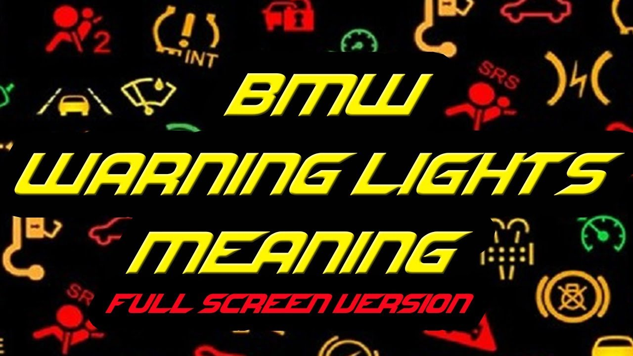 Bmw Warning Lights Meaning Full Screen Youtube