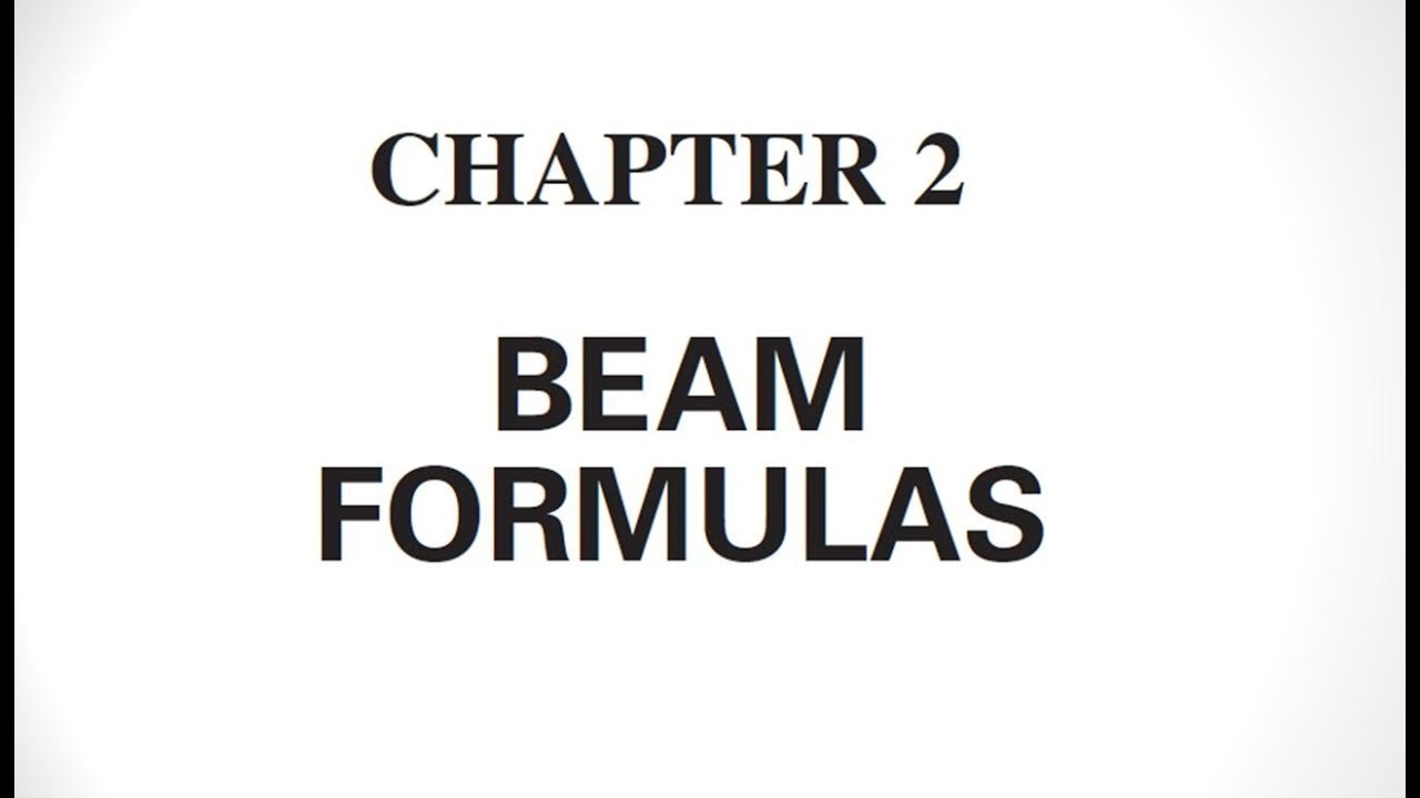 Beam Formulas Civil Engineering Book Chapter 2 Youtube Diagram And