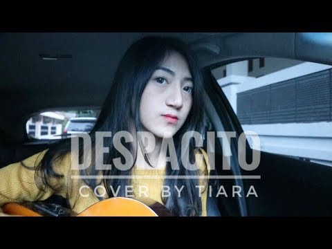 Despacito - Justin Bieber Ft. Luis Fonsi & Daddy Yankee (cover by Tiara)