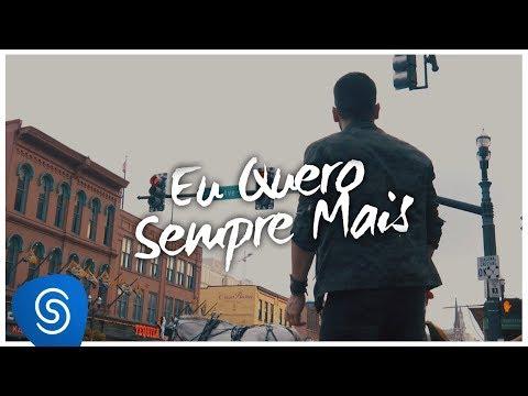 João Gabriel - Eu Quero Sempre Mais (Clipe Oficial)