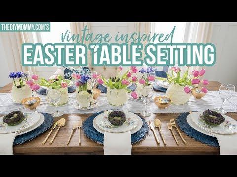 EASTER TABLE SETTING   Vintage Inspired   Spring DIY & Decor Challenge