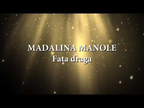 Madalina Manole - Fata draga (versuri, lyrics, karaoke)