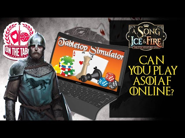 Can you play ASOIAF TMG online?