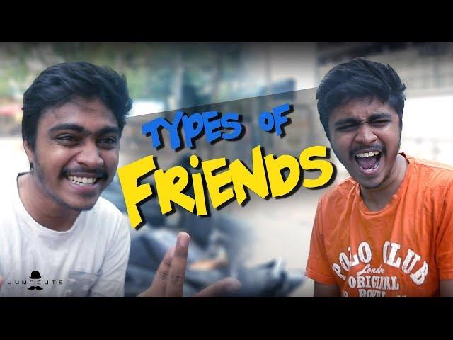 Types of friends | Jump Cuts | Regular video