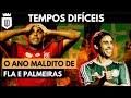 2012: Quando Flamengo e Palmeiras eram bem mais fracos   MEMÓRIA UD