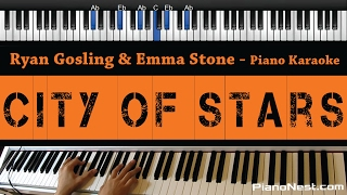Ryan Gosling & Emma Stone - City of Stars - Piano Karaoke / Sing Along / Cover with Lyrics