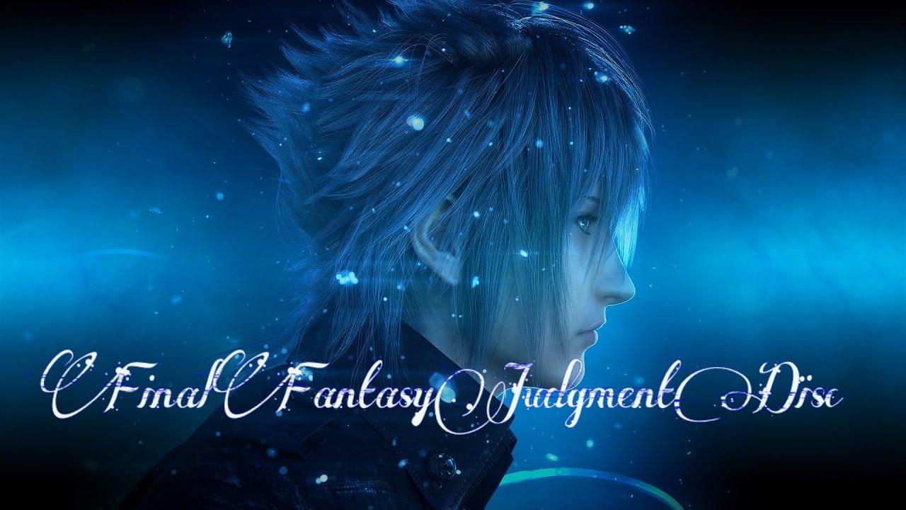 【中文字幕】Final Fantasy Judgment Disc 最終幻想15試玩 || 根本就是Monster Hunter啊! - YouTube
