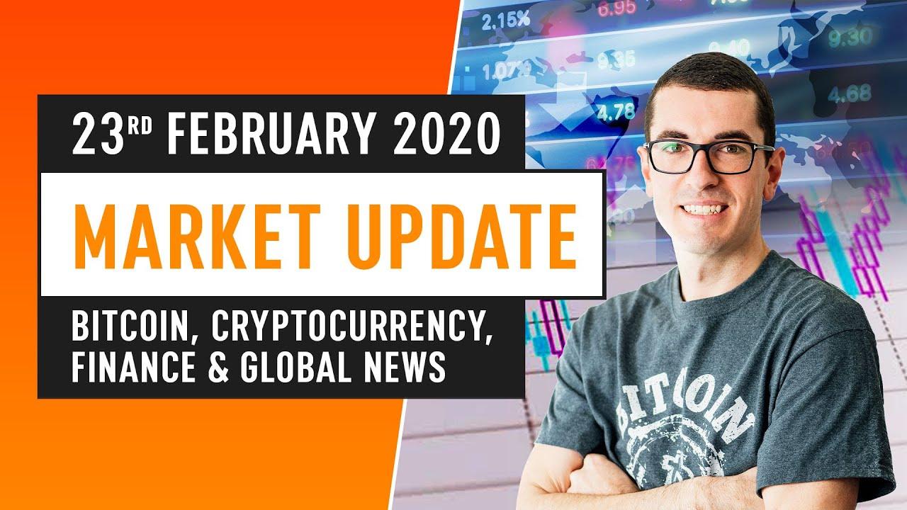 Bitcoin, Cryptocurrency, Finance & Global News - February 23rd 2020 5