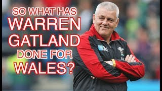 So What Has Warren Gatland Done for Wales? | Squidge Rugby