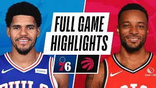 76ERS at RAPTORS | FULL GAME HIGHLIGHTS | February 23, 2021
