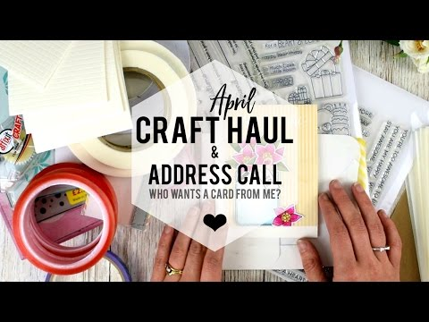 April Craft Haul & Address Call