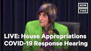 House Appropriations Committee Hearing on U.S. Response to COVID-19   LIVE   NowThis