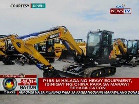 P155-M halaga ng heavy equipment, ibinigay ng China para sa Marawi rehabilitation