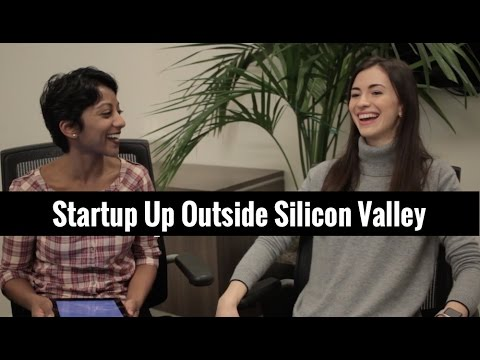 Starting Up Outside Silicon Valley | Marina Mogilko and Poornima Vijayashanker