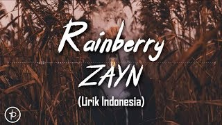 ZAYN - Rainberry (Lirik dan Arti   Terjemahan) Video