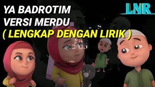 Download lagu musik islami anak anak sholawat merdu ya badrotim nusarara MP3