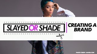 Download Slayed Or Shade | Creating A Brand Image From Your Style. MP3 song and Music Video