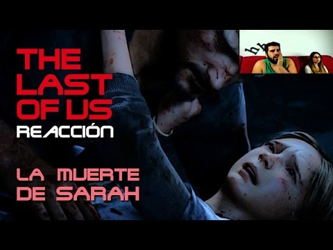 THE LAST OF US REACCION |THE LAST OF US MUERTE DE SARAH | GAMEPLAY HYPERHALCON