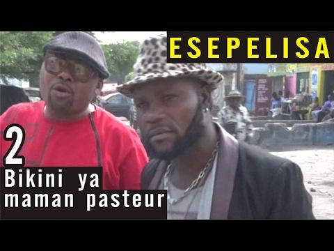 Bikini ya maman pasteur VOL 2 - Nouveau Theatre Congolais 2016 - Montana Universel - Esepelisa
