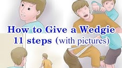 How to Give a Wedgie: 11 Steps (with Pictures)