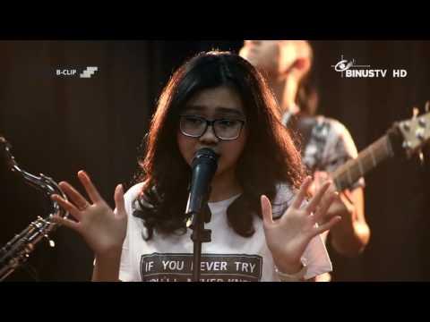 B-CLIP #501 INDAH ANASTASYA & HER BOYS - Cinta 'Kan Membawamu Kembali / Terserah / Kisah yang Salah