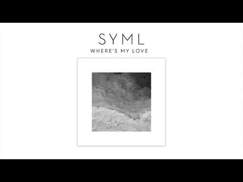 "SYML - ""Where's My Love"" [Official Audio]"
