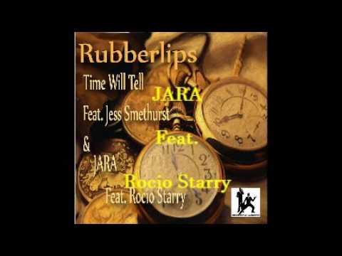 Rubberlips Feat. Rocio Starry - Jara