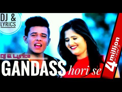 || Gandass Hori Se || गंडास होरी से ||New #haryanvisong 2018