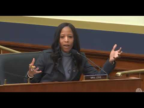 Rep. Love asks about new FinCEN Regulation for Banks