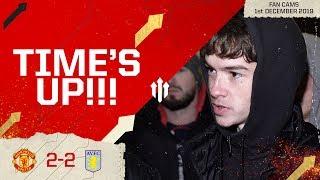 OLE NOT SURVIVING THIS WEEK! Man Utd 2-2 Aston Villa | Group Fan Cam