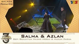 Download lagu 3Juara | Salma & Azlan | Sepi Sekuntum Mawar Merah & Hukum Karma