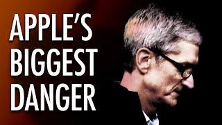 Apple's Biggest Danger...