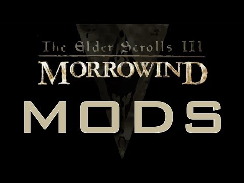 What Mods Am I Using For Morrowind?