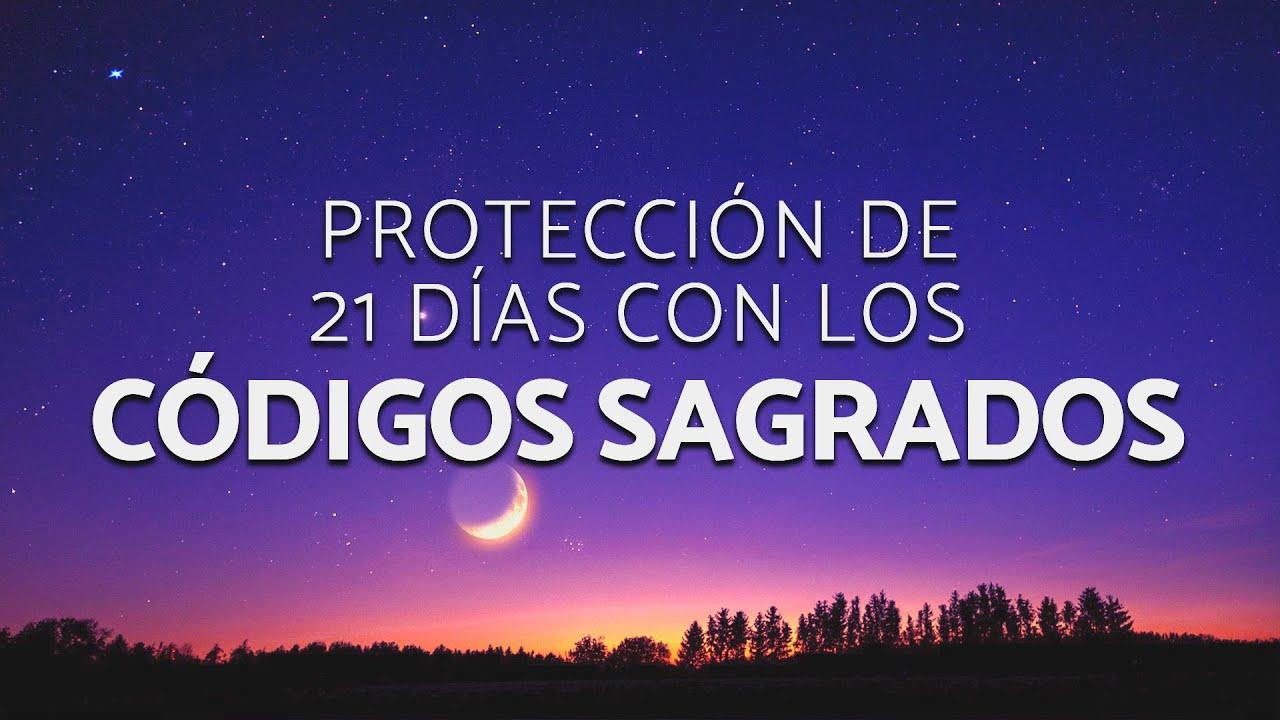 Protección de 21 días con los Códigos Sagrados