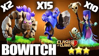 How to BoWitch - GoBoWitch | TH10 3 Star Attack | TH10 War Strategy Clash of cans