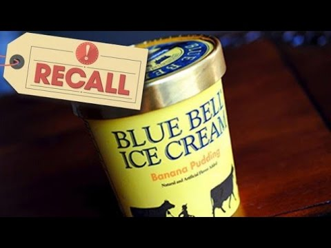 All Blue Bell Products Recalled