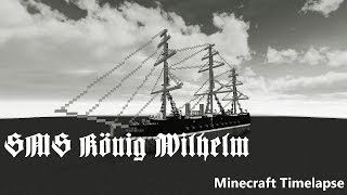 SMS König Wilhelm | Minecraft Timelapse