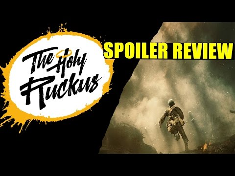 The Holy Ruckus Spoiler Movie Review: Hacksaw Ridge