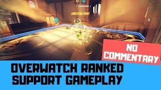 SUPPORT TO WIN - Overwatch Ranked No Commentary Gameplay