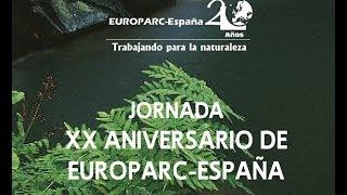 XX aniversario EUROPARC España www.redeuroparc.org