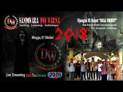 SANDIWARA DWI WARNA Bag. Malam || Unjungan Ki Buyut Kali Umbut || Bojong Melati 2018