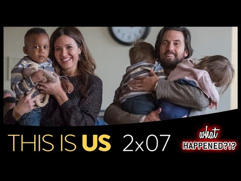 THIS IS US 2x07 Recap: