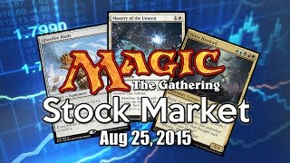 MTG Stock Market - August 25th 2015