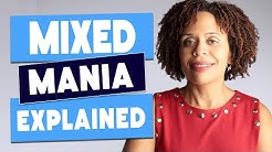 What is Mixed Mania and How Do We Treat It?