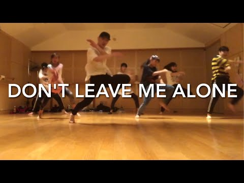 """"""" Don't Leave Me Alone (feat. Anne Marie) """" David Guetta / Choreography By Takuya"""
