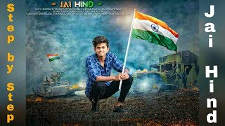 15 August Photo Edit |Picsart Manipulation Editing |JAI HIND Photo Editing 2018