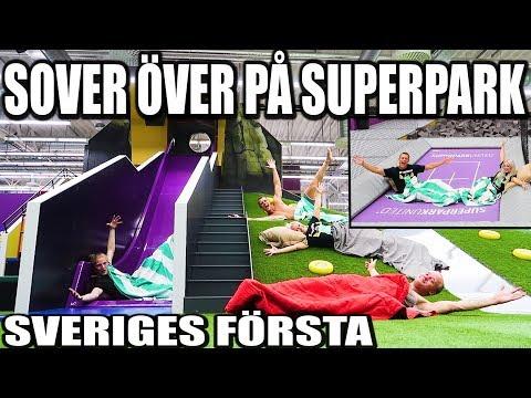 SLEEP OVER PÅ SUPERPARK *SVERIGES FÖRSTA*