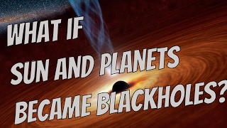 What if Everything in Our Solar System Became a Black Hole - Universe Sandbox²